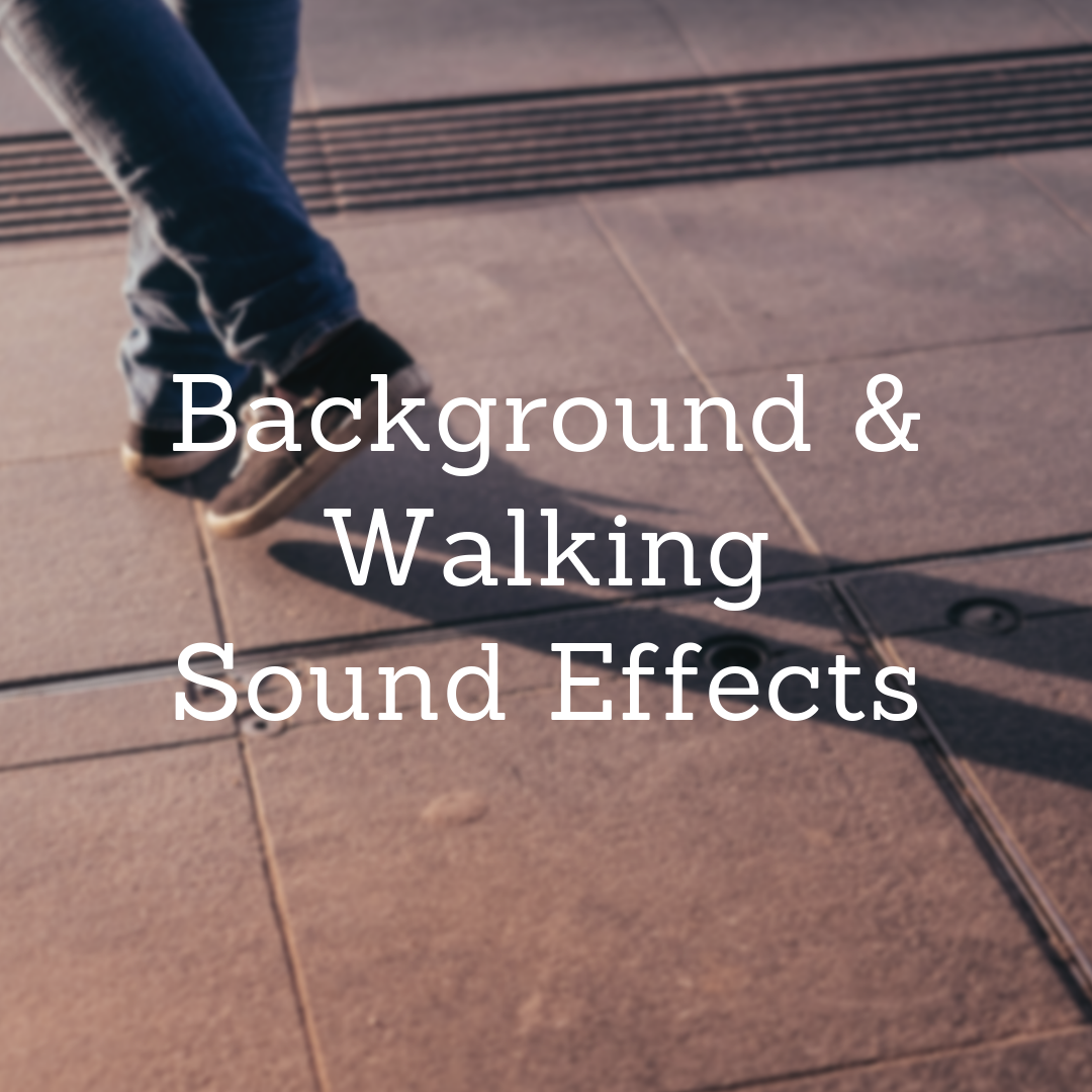 Soundproofing R Us Film SFX Background & Walking Sound Effects